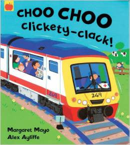 Choo Choo Clickety-Clack! (Board Book)