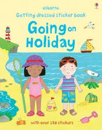 Getting Dressed Sticker Book : Going on Holiday