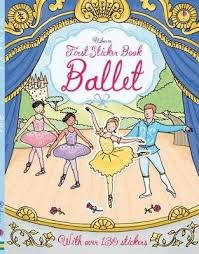 Usborne First Sticker Book : Ballet