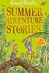 Summer Adventure Stories (Contains 25 short stories)