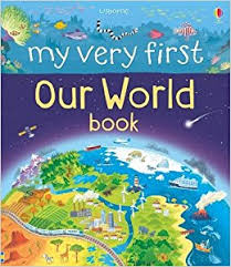 My Very First Our World Book (Hardback)