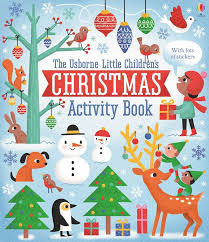 The Usborne Little Children's Christmas Activity Book