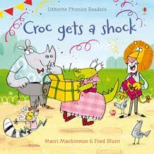 Croc Gets a Shock (Usborne Phonics Readers)
