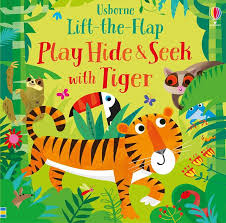 Play Hide and Seek with Tiger (Lift the Flap)