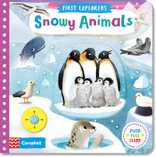 First Explorers : Snowy Animals