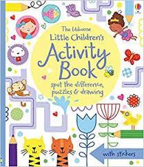 Little Children's Activity Book : Spot the Difference, Puzzles and Drawing