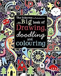 Big Book of Drawing, Doodling and Colouring (Usborne)