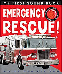 My First Sound Book : Emergency Rescue!