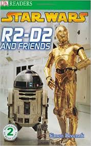 DK Readers Star Wars : R2-D2 and Friends (Level 2)