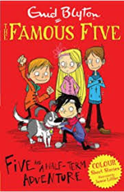 Famous Five Colour Short Stories: Five and a Half-Term Adventure