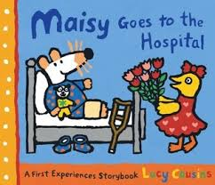 Maisy Mouse : Maisy Goes to Hospital