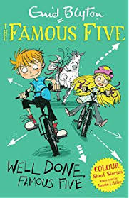 Famous Five Colour Short Stories : Well Done, Famous Five