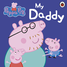 Peppa Pig : My Daddy (Board book)