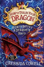 How to Betray a Dragon's Hero : Book 11