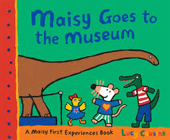 Maisy Mouse : Maisy Goes to the Museum