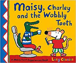 Maisy Mouse : Maisy, Charley and the Wobbly Tooth