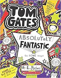 Tom Gates : Absolutely Fantastic (at some things) (Book Five)