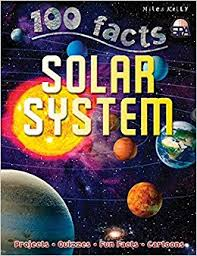 100 Facts : Solar System