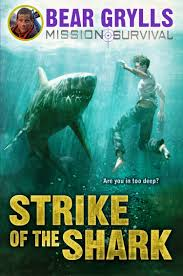 Bear Grylls : Strike of the Shark