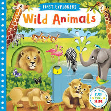 First Explorers : Wild Animals