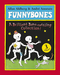 Funnybones : A Brilliant Bone-rattling collection (3 stories)