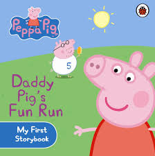 Daddy Pig's Fun Run (Board book)
