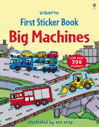 Usborne First Sticker Book : Big Machines
