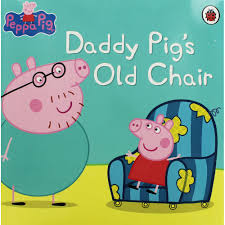 Daddy Pig's Old Chair (Paperback)