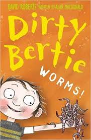 Dirty Bertie : Worms!