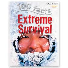 100 Facts : Extreme Survival