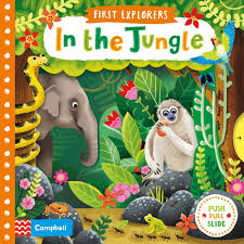 First Explorers : In the Jungle