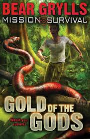 Bear Grylls : Gold of the Gods