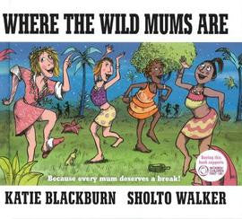Where the Wild Mums Are (Hardback)