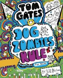 Tom Gates : DogZombies Rule (For Now) (Hardback) (Book Eleven)