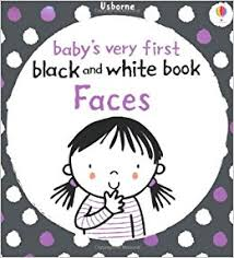 Faces : Baby's Very First Black & White Books
