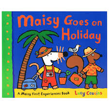 Maisy Mouse : Maisy Goes On Holiday