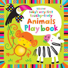 Baby's Very First Touchy Feely Animals Play Book (Usborne)