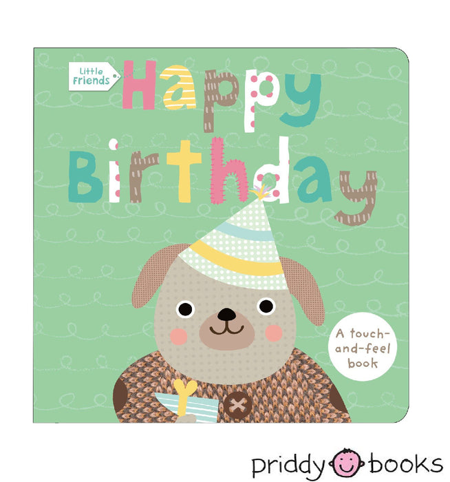 Little Friends: Happy Birthday Board Book