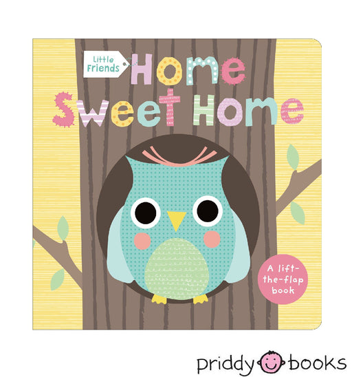 Little Friends: Home Sweet Home Board Book