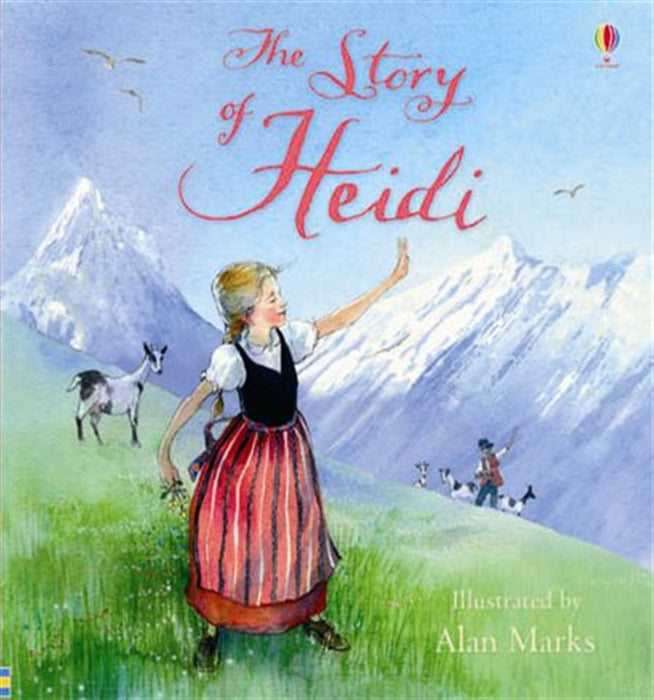Usborne Classics: The Story of Heidi