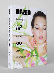 Dazed - Making It Up As We Go Along-Boutique Mags