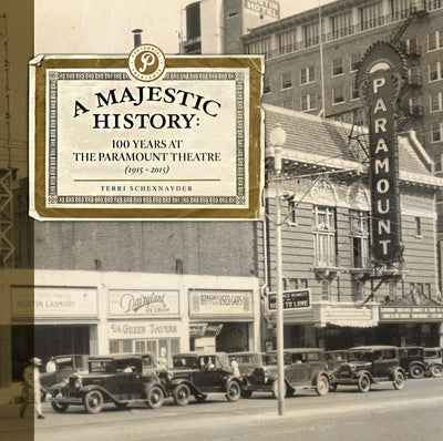 A Majestic History: 100 Years at the Paramount Theatre – Hardback Book