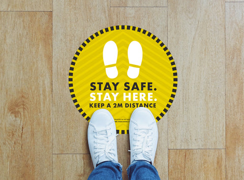 Circular Floor Stickers - Stay Safe Stay Here