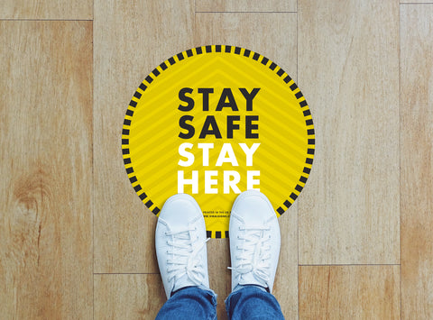 Circular Floor Stickers - Stay Safe Stay Here 2