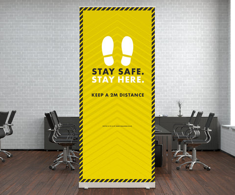 Pop Up Stands - Stay Safe Stay Here