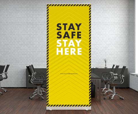 Pop Up Stands - Stay Safe Stay Here 2