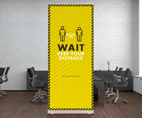Pop Up Stands - Wait Keep Your Distance