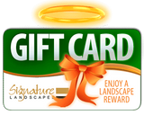 SIGNATURE LANDSCAPES GIFT CARD