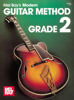 Mel Bay's Modern Guitar Method - Grade 2