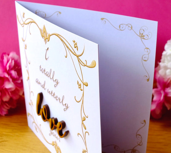 I Totally and Utterly Love You Card - Rustic Sparkle